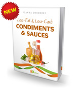 The Low-Fat & Low-Carb Condiments & Sauces (Delicious Dieting)